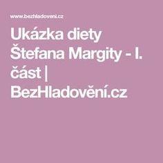 Ukázka diety Štefana Margity - I. Victoria Secret, Detox, Food And Drink, Low Carb, Drinks, Beauty, Vip, Sport, Psychology