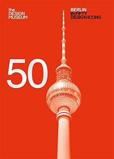 Berlin in Fifty Design Icons (50) by Design Museum