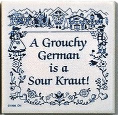 German Culture Magnet Tile: Grouchy German