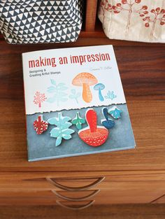 A book I'd love to get - Making An Impression by Geninne D Zlatkis (Designing and creating artful stamps)