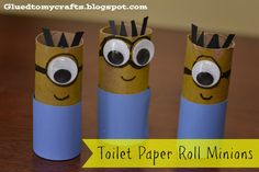 Despicable Me Minions made out of toilet paper rolls. Such a fun craft for kids! Cute! @Katherine Adams Adams Adams Adams M Save some toilet paper rolls and we'll make some of these when I come home. :)