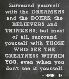 Dreamers, Doers, Believers, Thinkers