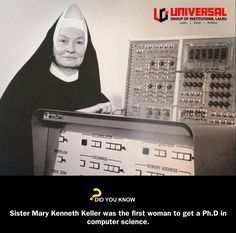Mary Kenneth Keller was an American Roman Catholic religious sister, educator and pioneer in computer science.  On June 7, 1965 she, along with Irving Tang at Washington University, became the first people in the United States to earn a doctorate in that field.