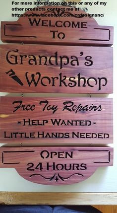 Welcome to Grandpa's Workshop sign made by C&R DesignsNC https://www.facebook.com/crdesignsnc/. Contact me if you are interested in any of my products.