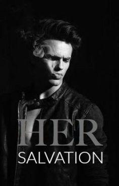 Her Salvation (on Wattpad) http://my.w.tt/UiNb/ZKdCMp7Mnu #teenfiction #Teen Fiction #amreading #books #wattpad