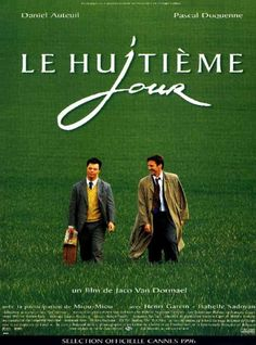 Le Huitieme jour (The Eight day) amazing film that will make you feel soooo good! Jaco, Great Films, Good Movies, Film Mythique, Films Cinema, Bon Film, French Movies, The Eighth Day, Messages