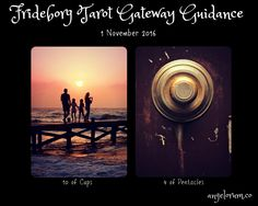Frideborg Tarot Gateway Guidance 1 November 2016