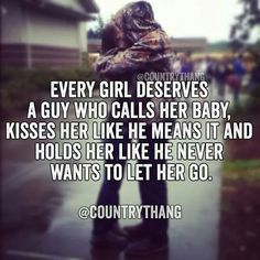 Every girl deserves. ..