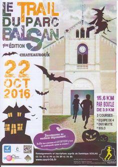 Le trail du Parc Balsan, Châteauroux, Parc Balsan, Avenue François Mitterand, Samedi 22 Octobre 2016, 15h00 > 19h00