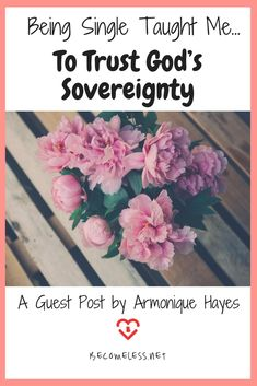 Being Single Taught Me To Trust God's Sovereignty Christian Women, Christian Life, Christian Living, Life Quotes Family, Healing A Broken Heart, Godly Dating, Christian Resources, Godly Man, Christian Encouragement