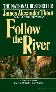Follow the River French and Indian wars (Shawnee) true story
