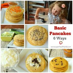 FOOD - Basic Pancakes- 6 Ways. Kids in the kitchen! Let the kids help you make pancakes and choose their add-ins! Our basic pancake recipe is great for the base. #kidsinthekitchen #pancakes #kidsfood http://www.superhealthykids.com/basic-pancakes-6-ways/