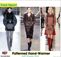 PatternedHand-Warmer #Fashion Trend for Fall Winter 2014 #Fall2014 #Fall2014Trends #FashionTrends2014 #Winter2014