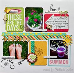 #papercraft #Scrapbook #layout.  Life of a Brown Eyed Girl: These Are The Days