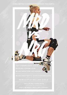 MRD vs NRG - Roller Derby Poster on Behance #rollerderby
