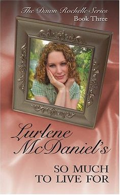 ''So Much To Live For'' by Lurlene McDaniel