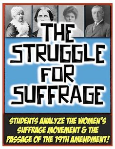 Struggle for Suffrage: Women's Rights from Seneca Falls to the 19th Amendment!