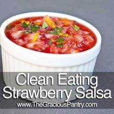 Clean Eating Strawberry Salsa - would be good with cinnamon tortilla chips Healthy Cooking, Healthy Snacks, Healthy Eating, Cooking Recipes, Healthy Recipes, Budget Recipes, I Love Food, Good Food, Yummy Food