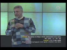 Pe. Léo - Eu sou o pão vivo descido do céu - 21/07/05 - YouTube