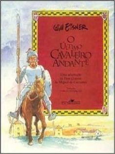 EM QUADRINHOS> O Último Cavaleiro Andante - Livros na Amazon.com.br