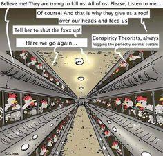 Conspiracy theorists…