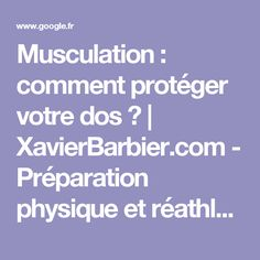 Musculation : comment protéger votre dos ? | XavierBarbier.com - Préparation physique et réathlétisation