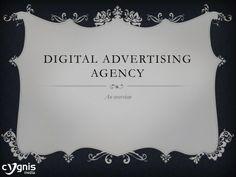 Digital Advertising Agency by Nelsan Ellis via slideshare
