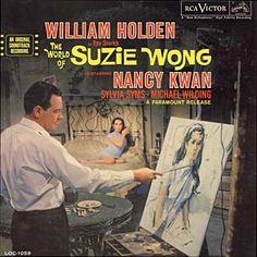 """""""The World Of Suzie Wong"""" (1960, RCA).  Music from the movie soundtrack."""