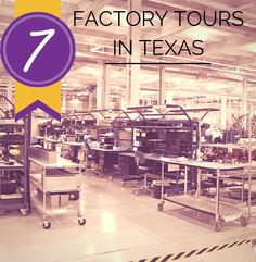 factory tours in texas