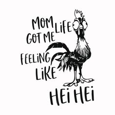 Mom life got me feeling like hei hei svg, mother day svg, dxf, eps, pn – SVGTrending Mothers Day Quotes, Child Quotes, Son Quotes, Daughter Quotes, Family Quotes, Cricut Tutorials, Cricut Ideas, Cricut Craft Room, Cute Poster