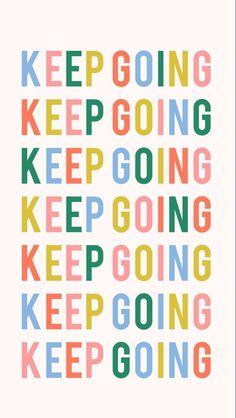 monday motivation entrepreneur KEEP GOING. Monday Motivation via hellobigidea on. Motivacional Quotes, Cute Quotes, Happy Quotes, Words Quotes, Sayings, Quotes Women, Wall Quotes, Faith Quotes, Montag Motivation
