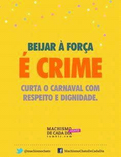 http://machismochatodecadadia.tumblr.com/post/42607939100/beijar-a-forca-e-crime