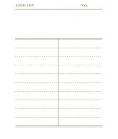 Book check-out template... maybe now I will remember who I lend out all my books to?!