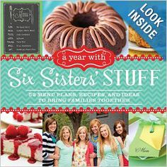 Six Sisters' Stuff has a new cookbook - 52 menu plans (includes a main dish, side dish and appetizer, drink, or dessert for each plan) to make dinner planning a breeze! Every recipe has a colored photo, plus lots of other fun family tips and traditions throughout the book! And . . . you can get it on Amazon right now for less than $18!!! :)