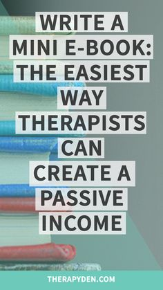 Write a Mini E-Book: The Easiest Way Therapists Can Create a Passive Income Art Therapy, Speech Therapy, Counseling Office, Creating Passive Income, Family Therapy, Apps, Private Practice, Speech And Language, Social Work