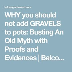 WHY you should not add GRAVELS to pots: Busting An Old Myth with Proofs and Evidences | Balcony Garden Web