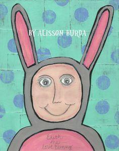 Edith The Love Bunny. Artsy Fartsy by Alisson Burda. http://myartsyfartsylife.blogspot.com/