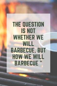 Everybody likes barbecue, everyone also likes a good motivational quote. Here is all the motivational BBQ quotes you will ever need!