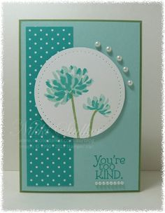 handmade card by Nikki Stalker ... monochromatic aquas ... luv this color!! ... double stamped flowers in a circle focal point ... clean and simple design ... Stampin'Up!