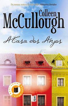 .   Dos Meus Livros: A Casa dos Anjos - Collen McCullough