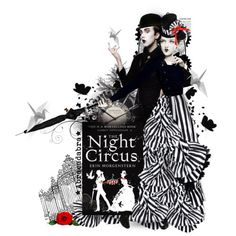 """The Night Circus by Erin Morgenstern- We read this book for our book club - So good! We served a """"black and white"""" themed dinner with spiked apple cider and circus-themed desserts."""