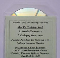 Training Resources CD Health and Social Care Level 2 STROKE & EPILEPSY AWARENESS - PowerPoint presentations and Word documents (printable from the CD).  Please note - none of my training packs contain video clips.   Two training packs on one CD.