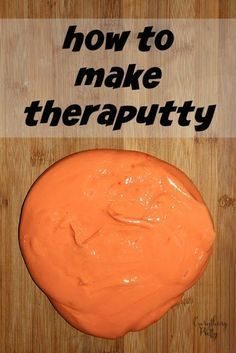 DIY Theraputty. Use before writing to help strengthen hand muscles and boost fine motor abilities. Can hide buttons/beans/other little things in the putty for students to find and dig out.