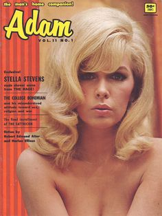 Stella Stevens for Adam magazine Playboy Enterprises, Gary Paulsen, The Playboy Club, Stella Stevens, Harlan Ellison, Shady Lady, Medium Short Hair, Hooray For Hollywood, Young Love