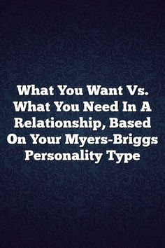 What You Want Vs. What You Need In A Relationship, Based On Your Myers-Briggs Personality Type – It's between INFP, INFJ, ISFJ, ISFP. starting to doubt a set in stone mbti label- only clearly Introvert Feeler Enfp And Infj, Intj Intp, Estj, Infj Type, Enfp Personality, Myers Briggs Personality Types, Isfp Relationships, Myers Briggs Infj