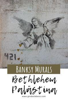 Banksy in Bethlehem - Streetart und Murals in Palästina Bethlehem, Banksy Mural, Image Notes, Pencil Art Drawings, Highlights, Hearts, Travel, Gin, Adventure Travel