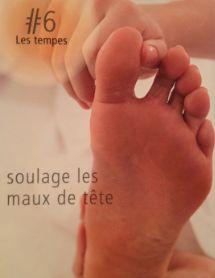 La reflexologie des pieds - Les tempes : soulage les maux de tete