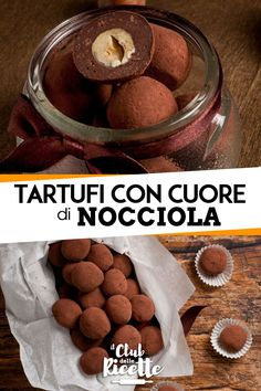 Truffles with Hazelnut Heart- Tartufi con Cuore di Nocciola Truffles with Hazelnut Heart - Chocolates, Homemade Pastries, Italian Pastries, Sweet Cooking, Cooking Cake, Weird Food, Little Cakes, Food Decoration, Latte