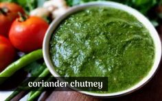 Coriander Tomato Chutney is a flavorful dip that goes well with many dishes. Drizzle on Chaat, serve with snacks or spread it on sandwiches. Pudina Chutney Recipe, Coriander Chutney Recipe, Green Chutney Recipe, Tamarind Chutney, Chutney Recipes, Indian Mint Chutney Recipe, Cilantro Chutney, Pesto, Sauces