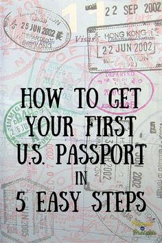 How to Get Your First U.S. Passport in 5 Easy Steps -